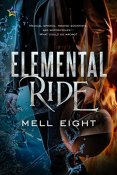 Review: Elemental Ride by Mell Eight
