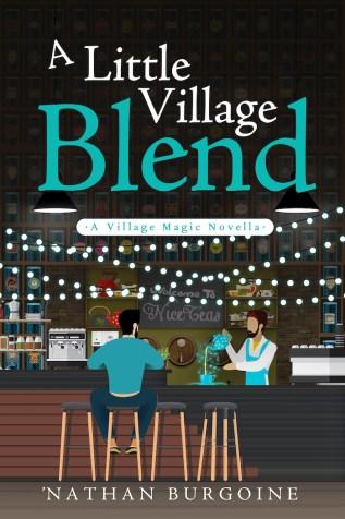 Excerpt: A Little Village Blend by 'Nathan Burgoine