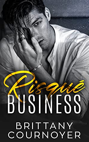 Review: Risque Business by Brittany Cournoyer