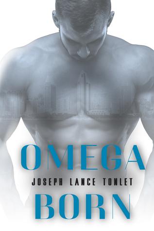 Review: Omega Born by Joseph Lance Tonlet