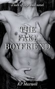 Review: The Fake Boyfriend by K.P. Maxwell