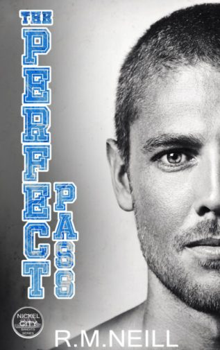 Excerpt and Giveaway: The Perfect Pass by R.M. Neill