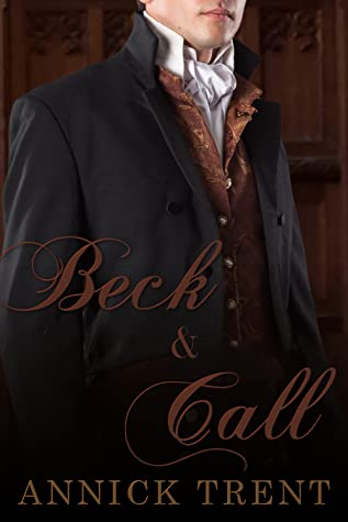 Review: Beck and Call by Annick Trent
