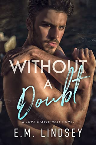 Review: Without a Doubt by E.M. Lindsey