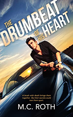 Review: The Drumbeat of His Heart by M.C. Roth