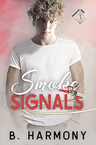 Review: Smoke Signals by B. Harmony