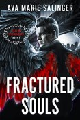 Excerpt and Giveaway: Fractured Souls by Ava Marie Salinger