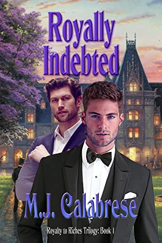 Review: Royally Indebted by M.J. Calabrese
