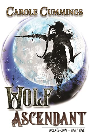 Review: Wolf Ascendant by Carole Cummings