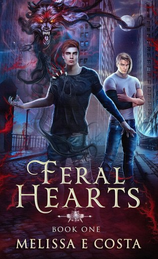 Review: Feral Hearts by Melissa E. Costa