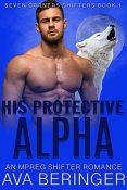 Review: His Protective Alpha by Ava Beringer