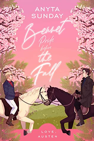 Review: Bennet, Pride Before the Fall by Anyta Sunday