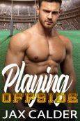 Excerpt and Giveaway: Playing Offside by Jax Calder