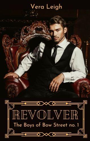 Excerpt: Revolver by Vera Leigh
