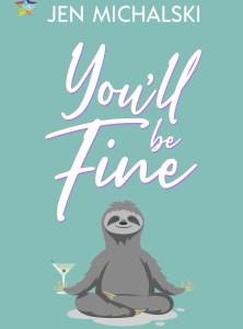 Review: You'll be Fine by Jen Michalski