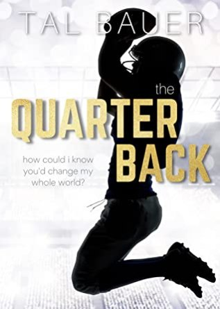 Buddy Review: The Quarterback by Tal Bauer