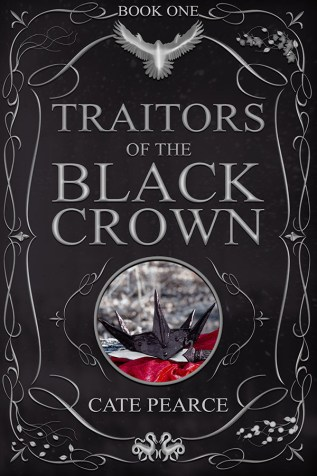 Guest Post and Giveaway: Traitors of the Black Crown by Cate Pearce
