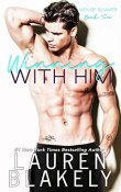 Review: Winning with Him by Lauren Blakely
