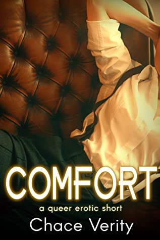 Review: Comfort by Chace Verity