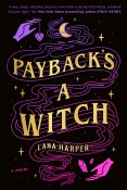Excerpt: Payback's a Witch by Lana Harper