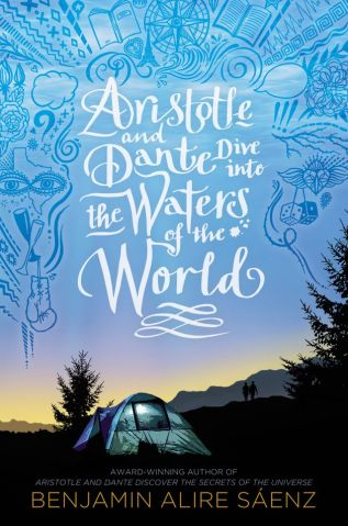 Review: Aristotle and Dante Dive into the Waters of the World by Benjamin Alire Sáenz