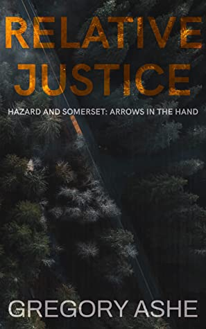 Review: Relative Justice by Gregory Ashe