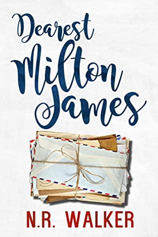 Review: Dearest Milton James by N.R. Walker