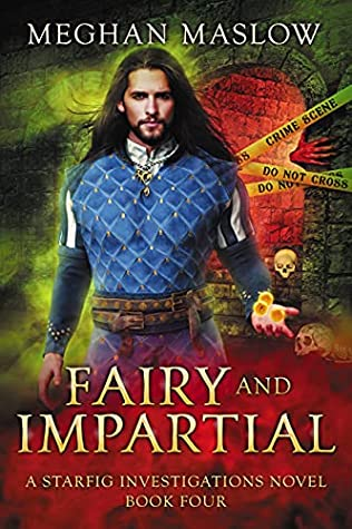 Review: Fairy and Impartial by Meghan Maslow