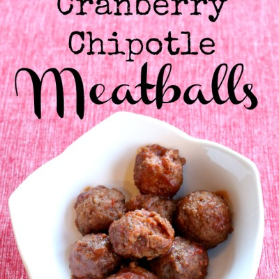 Easy Delicious Party Food – Slow Cooker Cranberry Chipotle Meatballs