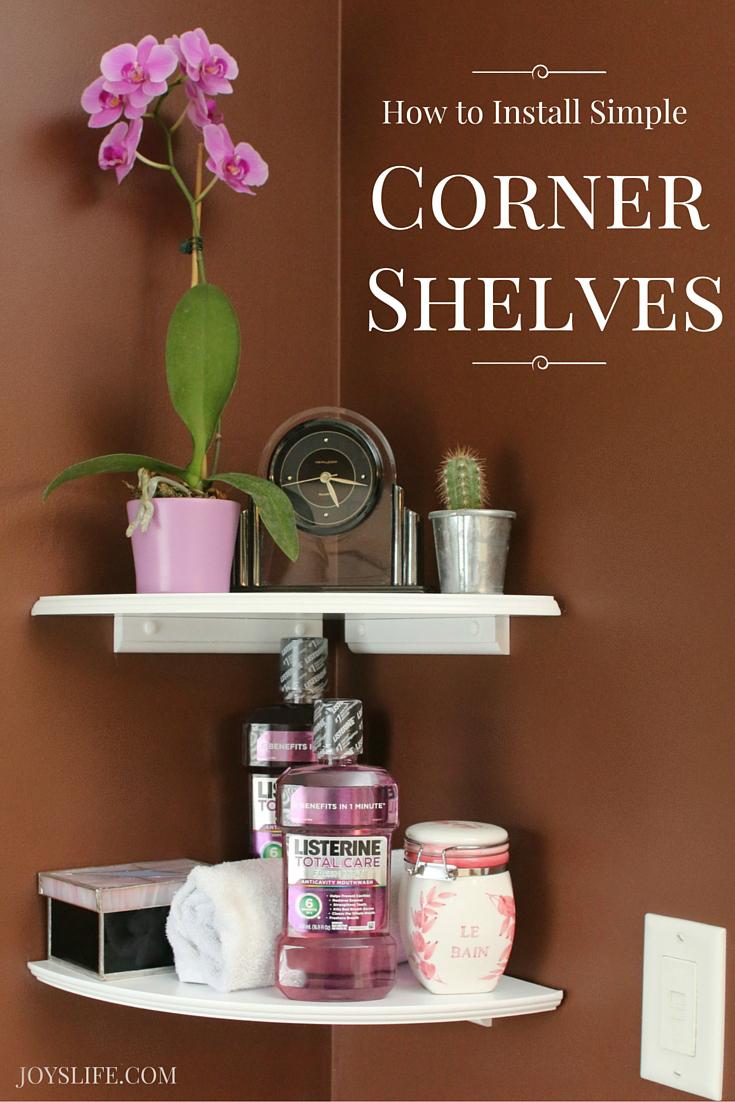 How To Install Simple Corner Shelves Joys Life