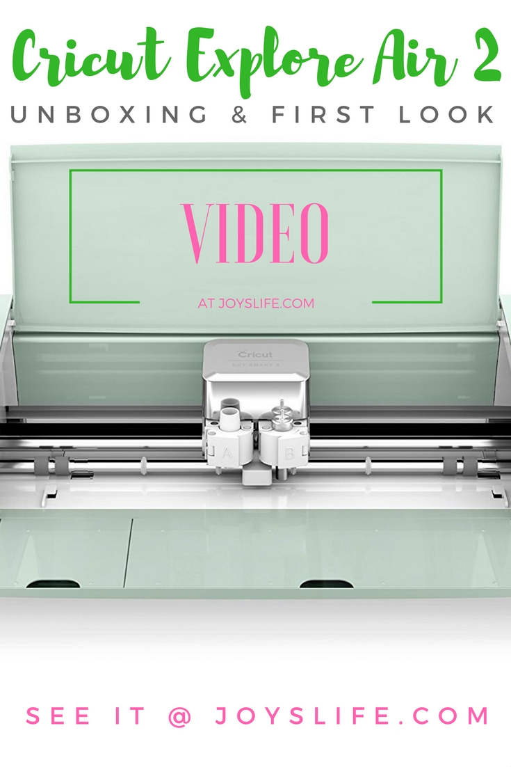 Cricut Explore Air 2 Unboxing And First Look Joy S Life