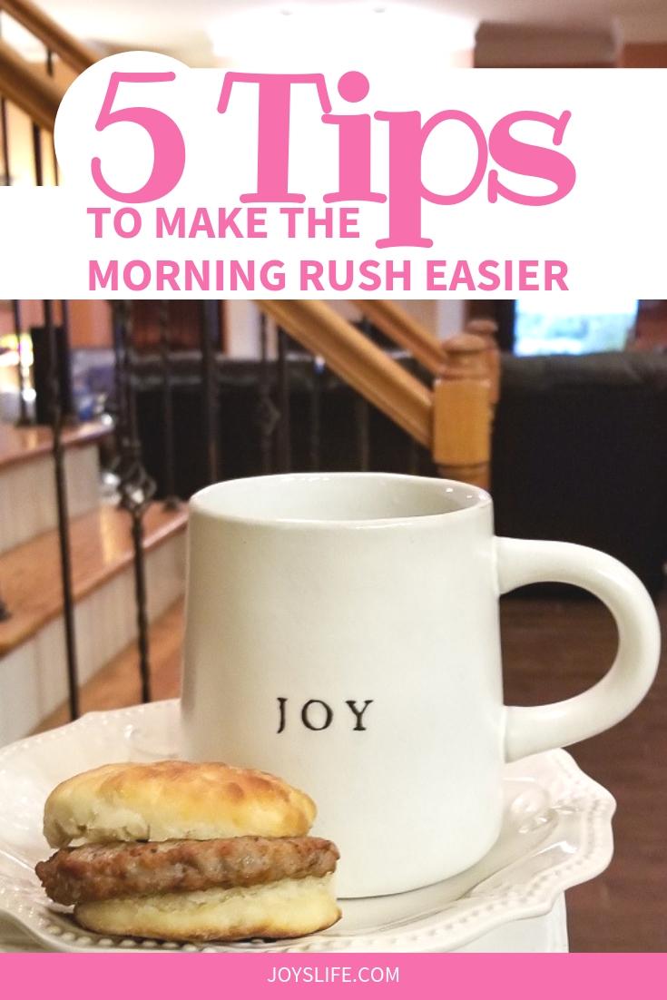 5 Tips to Make the Morning Rush Easier