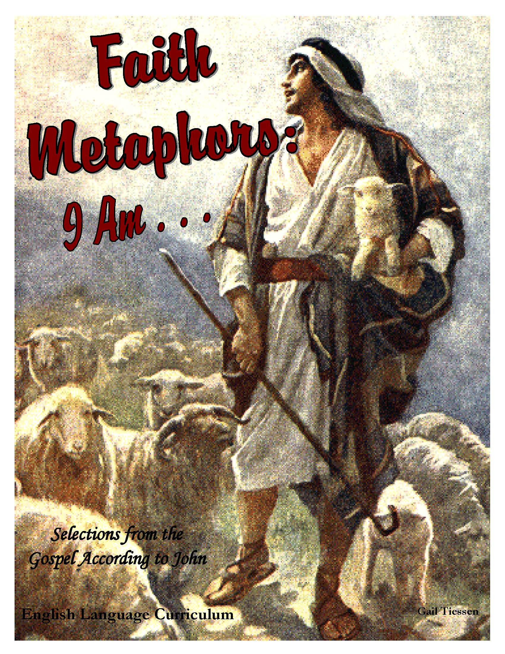 Faith Metaphors I Am