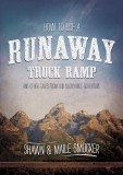 Shawn and Maile's book How To Use a Runaway Truck Ramp