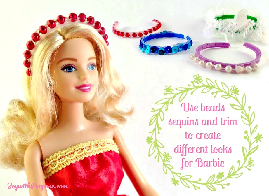 You can use sequins and trim to make a Barbie headband