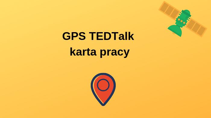 GPS TEDTalk – karta pracy