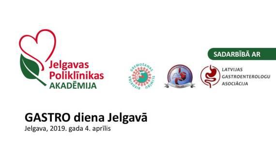 Gastro Diena Jelgavā Gastroenteroloģijas konference