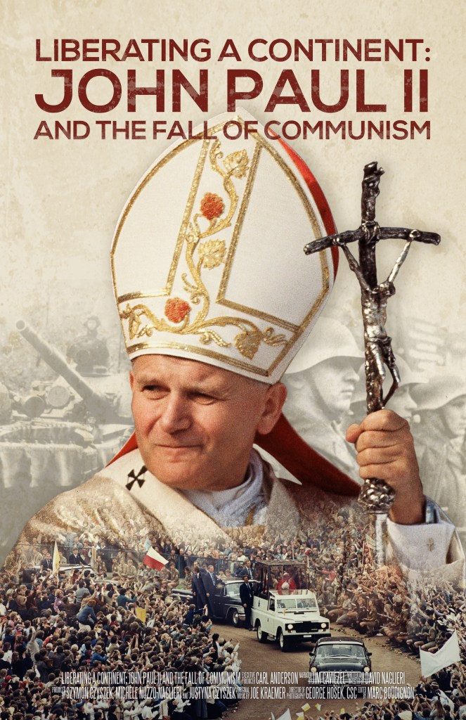Liberating a Continent: John Paul II and the Fall of Communism poster.