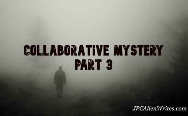collaborative fiction part 3
