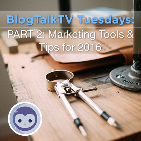Blab Replay: More Marketing Tools & Tips for 2016