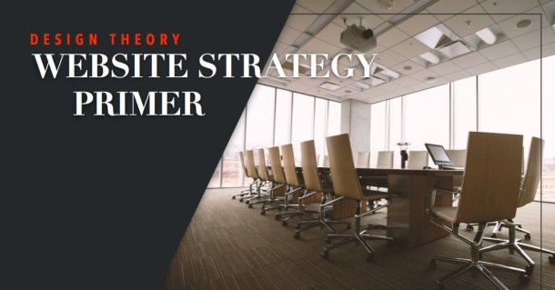 Website Strategy Primer