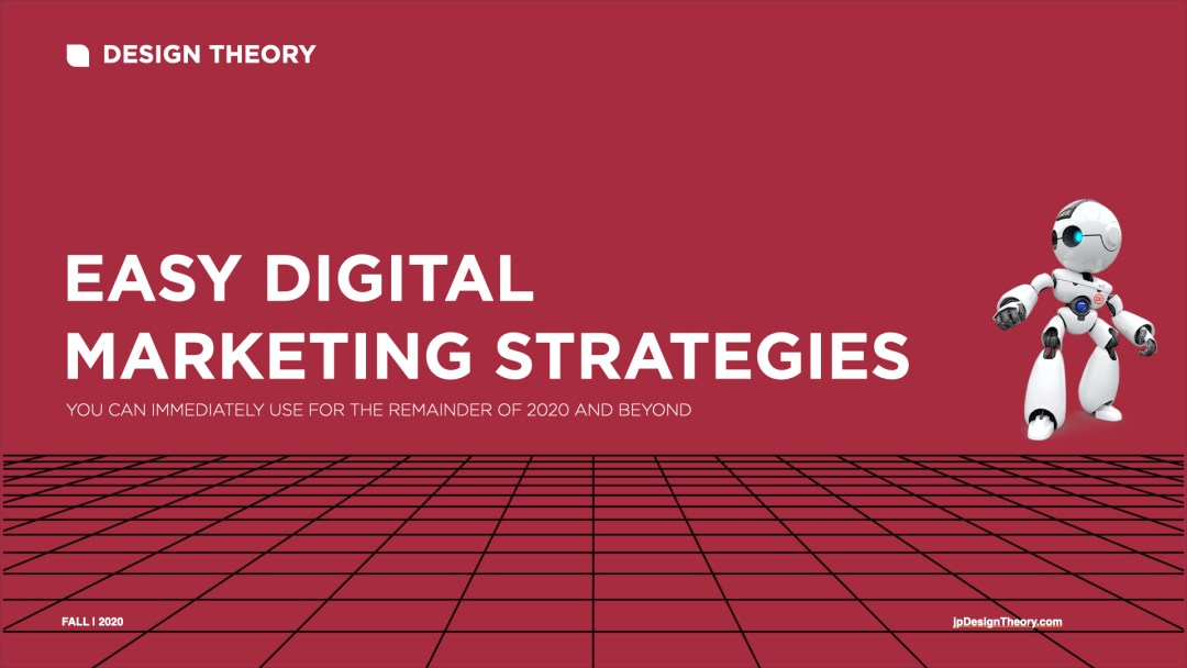 Easy Digital Marketing Strategies for Late 2020.001