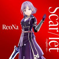 ReoNa - Scar/let (English ver.) [FLAC 24bit + MP3 320 / WEB]