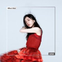 milet - Who I Am [FLAC + MP3 320 + DVD]