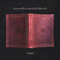 SawanoHiroyuki[nZk]:ReoNa - time [FLAC + MP3 320 / WEB]