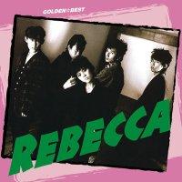 REBECCA - GOLDEN☆BEST REBECCA [FLAC + MP3 320 / WEB]