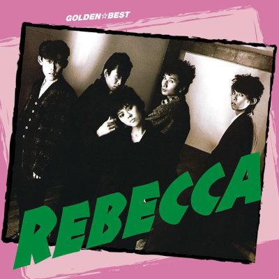 REBECCA - GOLDEN☆BEST REBECCA rar