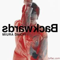 三浦大知 (Daichi Miura) - Backwards [FLAC 24bit + MP3 320 / WEB]