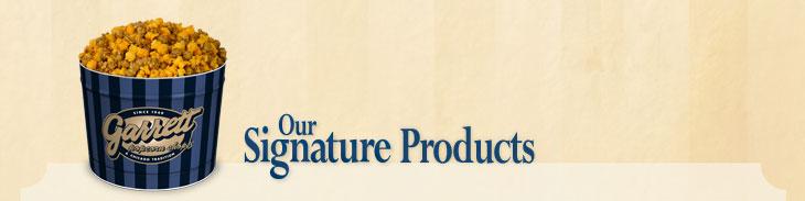 Our Signature Products(ギャレット ポップコーン ショップス シグネチャー プロダクツ)