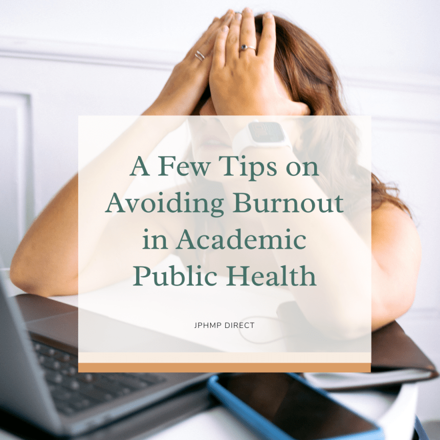 Tips on Avoiding Burnout in Public Health Academia